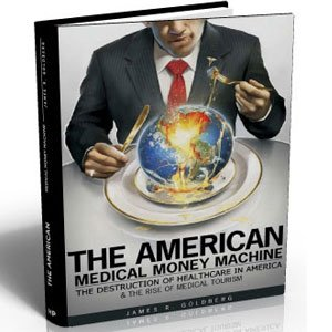 The American Medical Money Machine by James R. Goldberg